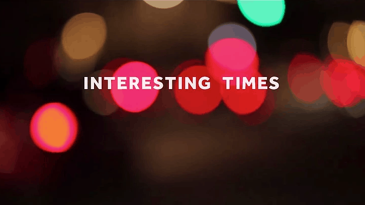 Interesting Times